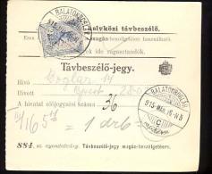 Hungary  Balatonboglár  1915  Telephonic - Ticket    Telefonische - Ticket     TELEPHONE RECEIPT   Tavbeszelo - Jegy - Télégraphes