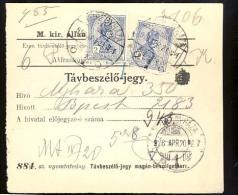 Hungary  Nyíregyháza    1916   Telephonic - Ticket    Telefonische - Ticket     TELEPHONE RECEIPT   Tavbeszelo - Jegy - Télégraphes
