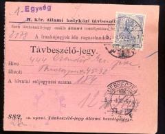Hungary  DEBRECZEN  1916  Telephonic - Ticket    Telefonische - Ticket     TELEPHONE RECEIPT   Tavbeszelo - Jegy - Télégraphes