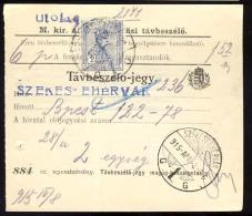 Hungary  SZEKESFEHERVAR  1915  Telephonic - Ticket    Telefonische - Ticket     TELEPHONE RECEIPT   Tavbeszelo - Jegy - Télégraphes