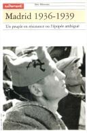 MADRID 1936 1939 GUERRE ESPAGNE PEUPLE RESISTANCE REPUBLIQUE BRIGADISTE - 1939-45