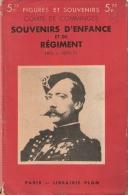 COMTE DE COMMINGES SOUVENIRS ENFANCE REGIMENT 1831 A 1871 GUERRE ARMEE OFFICIER GUIDES GARDE IMPERIALE ESCORTE EMPEREUR - Books