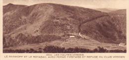 88=LES HAUTES VOSGES ....Le Rainkopf Et Le Rotabac Avec Ferme Firstmiss Et Refuge Du Club Vosgien - Autres Communes
