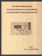 De Ontwikkelingen Van De Trans-atlantische Luchtpostverbindingen - Filatelia E Historia De Correos