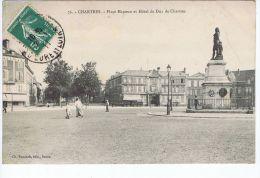 Chartres - Place Marceau Et Hôtel Du Duc De Chartres - Chartres