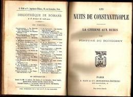 LES NUITS DE COSTANTINOPLE Par Fortuné Du Boisgobey, Livre - Livres, BD, Revues