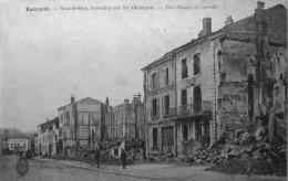 Grande Rue Incendiée Par Les Allemands - Baccarat