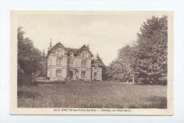 Brette-les-Pins. Chateau Du Haut-Bois. - Non Classés