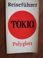 TOKIO REISEFÜHRER POLYGLOTT 1964 + 1 Blatt PLAN XVIII OLYMPISCHE SPIELE 63 Pages - Asie & Proche Orient