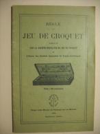 Jeu Du Croquet     (règle De ) - Palour Games