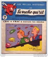 Les Belles Histoires De LA VACHE QUI RIT - CRIC & CRAC à Travers Les Sièches - Illustration Saint Ogan - Objets Publicitaires