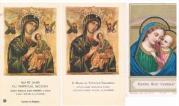 Lot De 3 Images Pieuses -  Vierge Marie - Icônes ND Du Perpétuel Secours Et Mater Boni Consilii - Images Religieuses