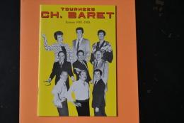 Programme Tournée CH. BARET Saison 1987-1988 Balutin Dax Lefevre Drole De Couple Le Contrat Apprends Moi Céline - Vieux Papiers