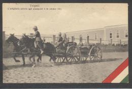 5826-TRIPOLI-L´ARTIGLIERIA ACCORRE AGLI AVAMPOSTI IL 26 OTTOBRE 1911-GUERRA ITALO-TURCA-FP - Altre Guerre