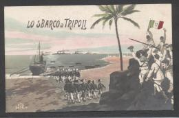 5827-LO SBARCO A TRIPOLI-GUERRA ITALO-TURCA-FP - Guerres - Autres