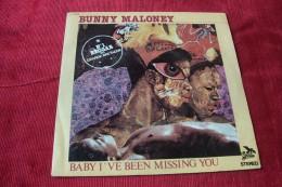 BUNNY  MALONEY  °  BABY I ´ VE BEEN MISSING YOU - Reggae