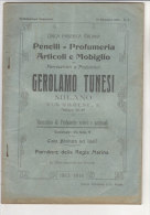 PFN/50 Catalogo Illustrato PENNELLI-PROFUMERIA-MOBIL IO GEROLAMO TUNESI - Milano 1913-14 - Catalogues