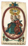 """IMAGE RELIGIEUSE Colorisée, 13,8 X 8,2 Cm, """"Annuntiatio B.V.M."""" - Images Religieuses"""
