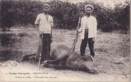 CONGO - BRAZZAVILLE - CHASSE AU BUFFLE - TRIOMPHE DES CHASSEURS. - Congo - Brazzaville