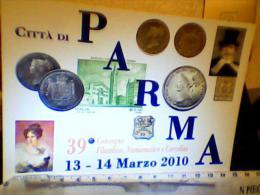 PARMA  MONETE  FRANCOBOLLI 39°CONVEGNO N2010 EG1574 - Monete (rappresentazioni)