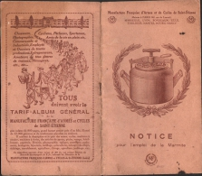 NOTICE Pour L'emploi De La MARMITE (cocotte Minute) - Manufacture Française STETIENNE - MANUFRANCE - Books, Magazines, Comics