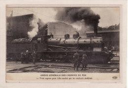 PARIS (75000)/EVENEMENTS/GREVES /GREVE GENERALE DES CHEMINS DE FER / LTrain Express Pour Lille Conduit Etc..  / Animatio - Grèves
