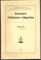 Annuaire D´Histoire Liégeoise - Tome XXV - Années 1990/1991. - Cultura