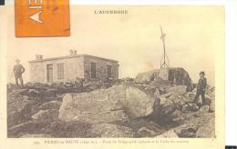 PIERRE-sur-HAUTE - Poste De Télégraphie Optique Et La Croix Du Sommet , Voir Scan - Francia