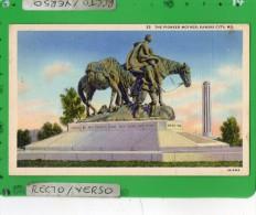 KANSAS CITY THE PIONEER MOTHER - Kansas City – Missouri
