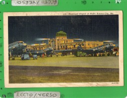 KANSAS CITY MUNICIPAL AIRPORT AT NIGHT - Kansas City – Missouri