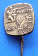 SHOOTING -  CROATIAN SHOOTINGS ASSOCIATION - SSH 1948-1978, Silvered Pin Badge - Badges
