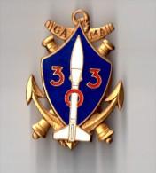INSIGNE  303° GAMA , Groupement Artillerie De Marine - DRAGO PARIS G 1721 - Army