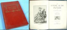 Le Livre D'Or Des Fiançailles Et  Du Mariage / Bibliophile Jean / XIXè - Livres, BD, Revues