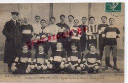 87 - SAINT YRIEX LA PERCHE - ST YRIEX - COLLEGE - EQUIPE PREMIERE DE FOOT BALL - UNIVERSITY CLUB -RARE  1911 - Saint Yrieix La Perche