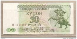 Transnistria - Banconota Non Circolata Da 50 Rubli - 1993 - Moldova