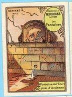 Meurisse - Ca 1930 - 63 - Les Fontaines, Belgian Fountains - 2 - Fontaine De L'Ours Près D'Andenne - Chocolat