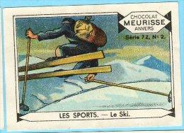Meurisse - Ca 1930 - 72 - Les Sports - 2 - Le Ski - Chocolat