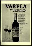 """Reklame Werbeanzeige  -  VARELA Sherry  ,  Der Sherry Aus Der """"Königsbodega""""  -  Von 1972 - Alkohol"""