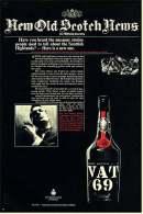 Reklame Werbeanzeige  -  VAT 69  -  New Old Scotch News  -  Von 1968 - Alkohol
