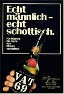 Reklame Werbeanzeige  -  VAT 69  -  Echt Männlich , Echt Schottisch  -  Von 1973 - Alkohol