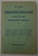VIET-NAM Superbe Plan De SAIGON-CHOLON De 1952  Avec Guides Des Rues Et Renseignements Généraux - Altri