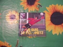 ALBO SQUADRA CALCIO  F.C.METZ  DU F.C.METZ STAGIONE 1986-87. - Sport