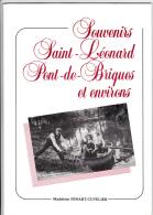 Souvenirs, Saint-Léonard, Pont-de-Briques Et Environs - Par Madeleine Fenart-Cuvelier, 1985 - Exemplaire N° 99 Dédicacé. - Picardie - Nord-Pas-de-Calais