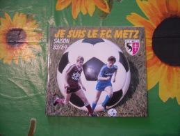 ALBO SQUADRA CALCIO  F.C.METZ  DU F.C.METZ STAGIONE 1983-84. - Sport