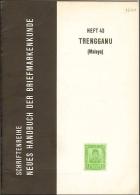 Die Briefmarken Von Trengganu - Manuali