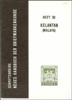 Die Briefmarken Von Kelantan - Manuali