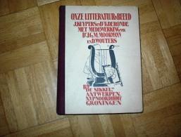 ONZE LITERATUUR IN BEELD J. KUYPERS TH DE RONDE 1934 B401 - Libros, Revistas, Cómics