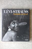 Claude Lévi-Strauss - Saudades Do Brasil - Plon, 1994. - Histoire