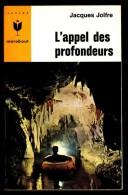 """"""" L'APPEL DES PROFONDEURS """",  Par Jacques JOLFRE -  MJ  N° 301. Récit. - Marabout Junior"""