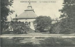 Hantes-Wihéries - Le Château De Robaux  -1913  ( Voir Verso  ) - Erquelinnes